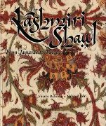 Kashmiri Shawl - From Jamavar to Paisley, by Sherry Rehman and Naheed Jafri