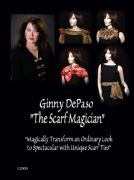 DVD recommendation: The Scarf Magician, by Ginny DePaso