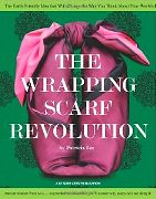 The Wrapping Scarf Revolution (Leisure Arts #4833), by Patricia Lee