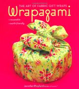 Wrapagami: The Art of Fabric Gift Wraps, by Jennifer Playford